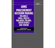 Arms Procurement Decision Making: Volume II: Chile, Greece, Malaysia, Poland, South Africa, and Taiwan  (English, Hardcover, Singh)