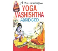 A Commentary on Yog Vashishtha  (English, Paperback, Subhash Jain)