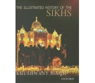 THE ILLUSTRATED HISTORY OF THE SIKHS 10th Edition  (English, Hardcover, KHUSHWANT SINGH)